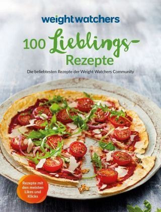 Weight Watchers - 100 Lieblingsrezepte