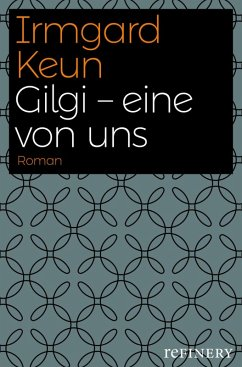 Gilgi - eine von uns (eBook, ePUB) - Keun, Irmgard