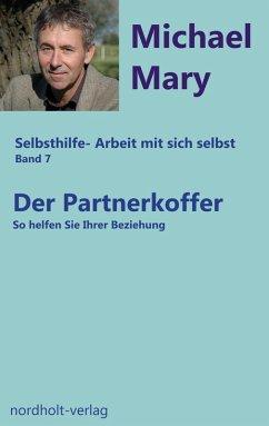 Der Partnerkoffer (eBook, ePUB) - Mary, Michael
