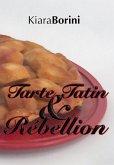 Tarte Tatin und Rébellion (eBook, ePUB)