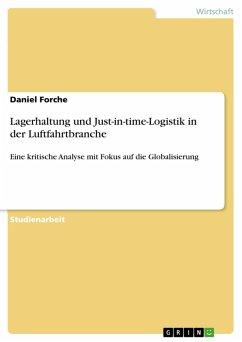 Lagerhaltung und Just-in-time-Logistik in der Luftfahrtbranche als eBook von Daniel Forche