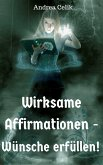 Wirksame Affirmationen (eBook, ePUB)