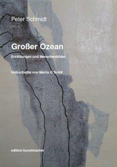 Großer Ozean. (eBook, ePUB) - Schmidt, Peter