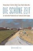 Die schöne Zeit (eBook, PDF)