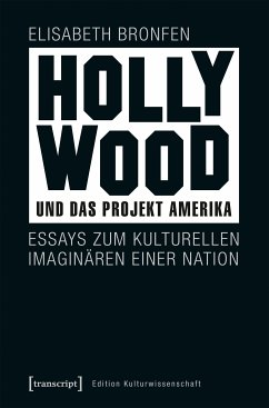 Hollywood und das Projekt Amerika (eBook, PDF) - Bronfen, Elisabeth