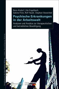 Psychische Erkrankungen in der Arbeitswelt (eBook, PDF) - Alsdorf, Nora; Engelbach, Ute; Flick, Sabine; Haubl, Rolf; Voswinkel, Stephan