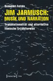 Jim Jarmusch: Musik und Narration (eBook, PDF)