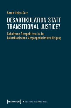 Desartikulation statt Transitional Justice? (eBook, PDF) - Sott, Sarah Helen