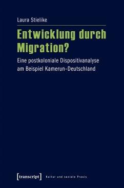 Entwicklung durch Migration? (eBook, PDF) - Stielike, Laura