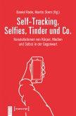 Self-Tracking, Selfies, Tinder und Co. (eBook, PDF)