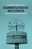 Gegenwartsliteratur - Weltliteratur (eBook, PDF)
