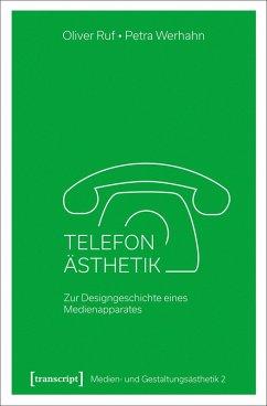 Telefon-Ästhetik (eBook, PDF) - Ruf, Oliver; Werhahn, Petra