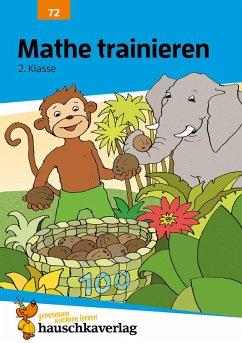 Mathe trainieren 2. Klasse (eBook, PDF) - Heiß, Helena