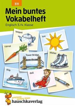 Mein buntes Vokabelheft. Englisch 3./4. Klasse (eBook, PDF) - Waas, Ludwig
