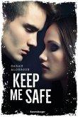 Keep Me Safe (Mängelexemplar)