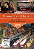 Romantik auf Schienen - Modelleisenbahnen - Die Deutsche Reichsbahn in HO