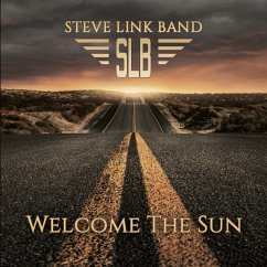Welcome The Sun - Link,Steve Band