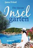Der kleine Inselgarten (eBook, ePUB)