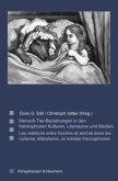 Mensch-Tier-Beziehungen in den frankophonen Kulturen, Literaturen und Medien. Les relations entre homme et animal dans les cultures, littératures, et médias francophones