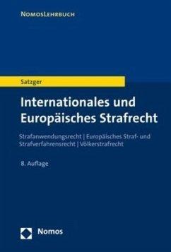 Internationales und Europäisches Strafrecht