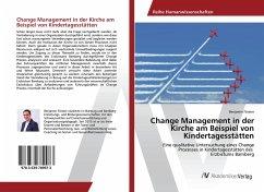 Change Management in der Kirche am Beispiel von Kindertagesstätten