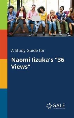 9781375374637 - Gale, Cengage Learning: Naomi Iizuka´s ´´36 Views´´ - Book