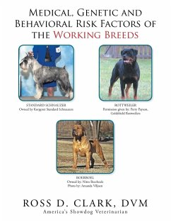 Medical, Genetic and Behavioral Risk Factors of the Working Breeds