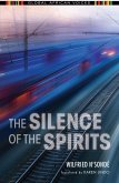 The Silence of the Spirits (eBook, ePUB)
