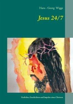 Jesus 24/7 - Wigge, Hans - Georg