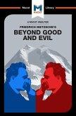 An Analysis of Friedrich Nietzsche's Beyond Good and Evil