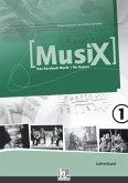 MusiX 1. Lehrerband. Ausgabe BG (Bayern Gym Lehrplan Plus)