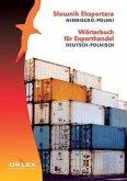 Wörterbuch für Exporthandel. Deutsch-Polnisch