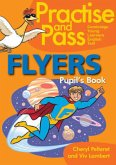 Practise and Pass - Flyers. Pupil's Book
