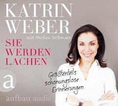 Sie werden lachen, 1 Audio-CD - Weber, Katrin