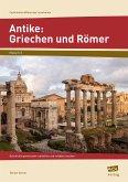 Antike: Griechen und Römer