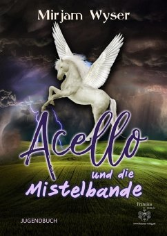 Acello (eBook, ePUB) - Wyser, Mirjam