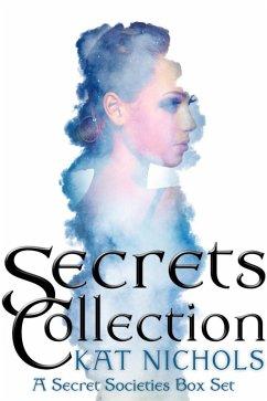 Secrets Collection (A Secret Societies Box Set, #1)
