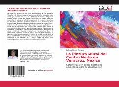 La Pintura Mural del Centro Norte de Veracruz, México