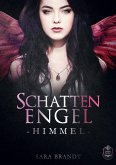 Schattenengel Buch 02 - Himmel