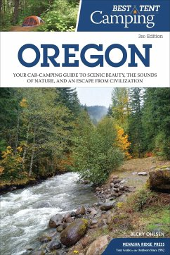 Best Tent Camping: Oregon: Your Car-Camping Gui...