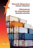 Wörterbuch für Exporthandel. Polnisch-Deutsch