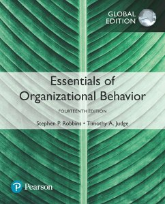 Essentials of Organizational Behavior, Global Edition (eBook, PDF) - Robbins, Stephen P.; Judge, Timothy A.