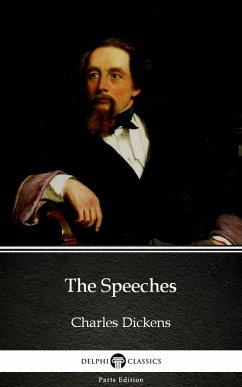 The Speeches by Charles Dickens (Illustrated)