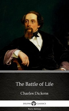 The Battle of Life by Charles Dickens (Illustrated)