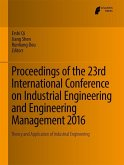 Proceedings of the 23rd International Conference on Industrial Engineering and Engineering Management 2016 (eBook, PDF)