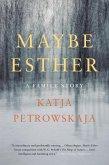 Maybe Esther (eBook, ePUB)