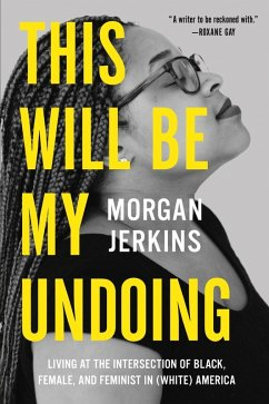 This Will Be My Undoing (eBook, ePUB)