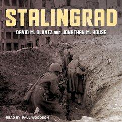 Stalingrad - Glantz, David M.; House, Jonathan M.