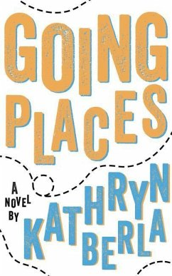 Going Places - Berla, Kathryn
