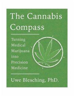 The Cannabis Compass: Turning Medical Marijuana...
